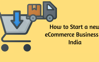 How to Start a new eCommerce Business in India: Know the ways to compete with DNVB