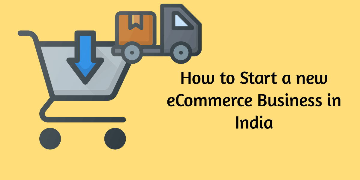 Start a new eCommerce Business in India